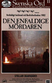 Den Enfaldige mrdaren (The Simple-Minded Murder)
