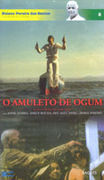 O Amuleto de Ogum (The Amulet of Ogum)