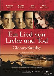 Gloomy Sunday (Ein Lied von Liebe und Tod)