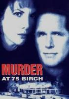 Murder at 75 Birch