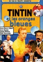 Tintin et les oranges bleues (Tintin and the Blue Oranges)