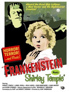 Frankenstein Meets Shirley Temple